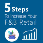F&B Retail Customers Retain Stratiges